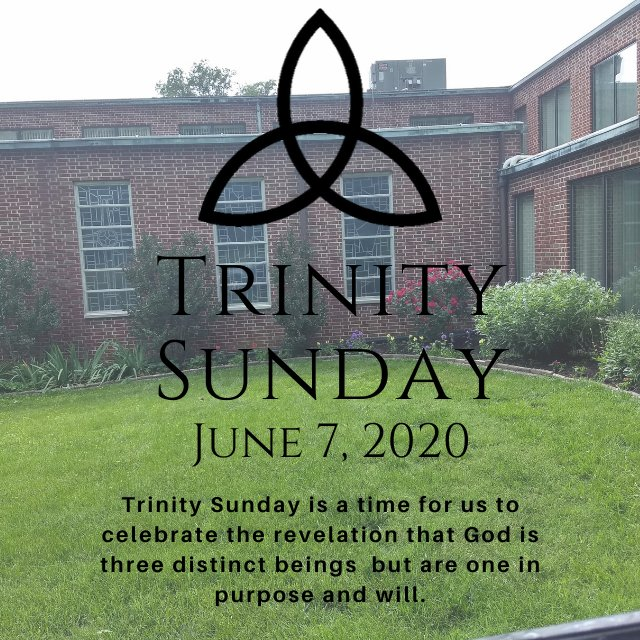Trinity Sunday- June 7, 2020